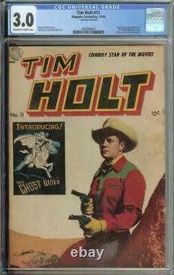 Tim Holt #11 CGC 3.0 Origin 1st App Ghost Rider Roy Fury Rare