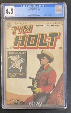 Tim Holt #11 CGC 4.5 1st Golden Age Ghostrider
