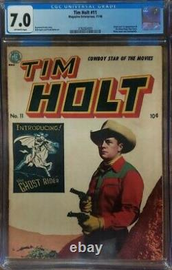 Tim Holt #11 CGC 7.0 1st Appearance of Ghost Rider! Golden Age Grail